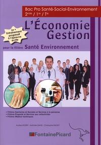 Audrey Byzery et Nathalie David - L'économie Gestion Bac pro santé-social-environnement.