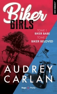 Audrey Carlan - Biker Girls Tomes 1 et 2 : .
