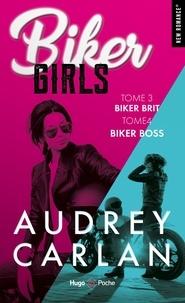 Audrey Carlan - Biker Girls Tomes 3 et 4 : Biker brit ; Biker boss.