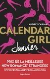 Audrey Carlan - Calendar Girl  : Janvier.