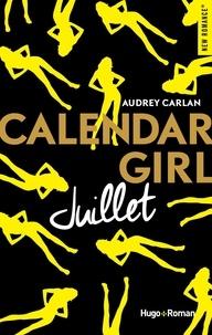 Audrey Carlan - Calendar Girl  : Juillet.