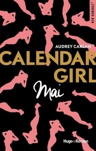 Audrey Carlan - Calendar Girl  : Mai.