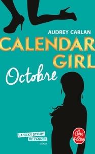 Audrey Carlan - Calendar Girl  : Octobre.