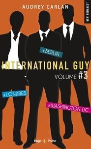 Livres gratuits en téléchargement sur cd International Guy Intégrale volume 3 par Audrey Carlan FB2 iBook CHM (French Edition) 9782755647594