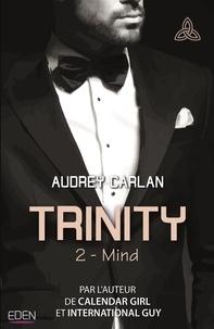 Audrey Carlan - Trinity T2 - Mind.