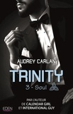 Audrey Carlan - Trinity Tome 3 : Soul.