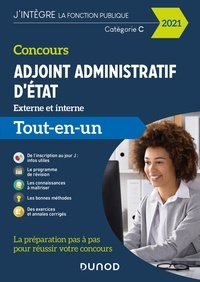 Audrey Charmont et Corinne Pelletier - Concours Adjoint administratif d'Etat - 2021 - Externe et interne - Tout-en-un.