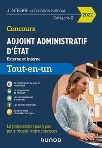 Audrey Charmont et Corinne Pelletier - Concours Adjoint administratif d'Etat - 2022 - Externe et interne - Tout-en-un.