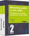 Audrey Chatel et Thierry Pirès - Marketing mobile et UX mobile - Coffret de 2 livres : conception et stratégie marketing d'un site mobile.