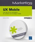 Audrey Chatel - UX Mobile - Les clés de la conception, du contenu et du design mobile.
