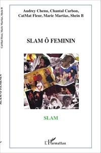 Audrey Chenu et Chantal Carbon - Slam ô féminin.