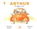 Audrey Collomb et Freddy Zucchet - Arthur et le voyage en voiture. 1 CD audio