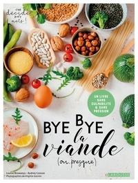 Audrey Cosson - Bye bye la viande (ou presque) !.