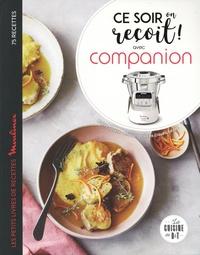 Téléchargez des livres de comptes gratuits Ce soir on reçoit !  - Avec Companion 9782295008916 par Audrey Cosson (French Edition) ePub PDB iBook
