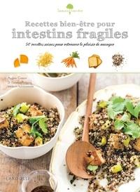 Audrey Cosson - Recettes bien-être pour intestins fragiles - 50 recettes saines pour retrouver le plaisir de manger.