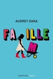 Audrey Dana - Fa(m)ille.