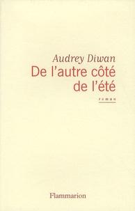 Audrey Diwan - De l'autre côté de l'été.