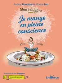 Audrey Donatoni et Marine Fort - Je mange en pleine conscience.