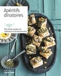 Audrey Doret - Apéritifs dînatoires - Plus de 80 recettes de cocktails & d'amuse-bouches.