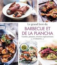 Audrey Doret et Flavie Gusman - Le grand livre du barbecue et de la plancha.