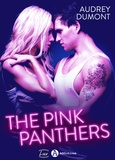Audrey Dumont - The Pink Panthers.