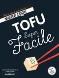 Audrey Fitzjohn - Tofu super facile.