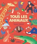 Audrey Fleurot - De tous les animaux - Poèmes et fables d'animaux interprétés par Audrey Fleurot. 1 CD audio MP3
