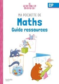 Audrey Forest et Emilie Leroy - Ma pochette de maths CP - Les Pochettes Ateliers - Guide pédagogique - Ed. 2021.