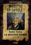 Audrey Françaix - Monstre en cavale ! - Baba yaga, la sorcière givrée.