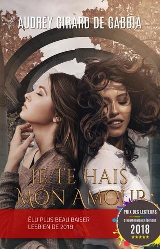 Je Te Hais Mon Amour Livre Lesbien Roman Lesbien Multi Format