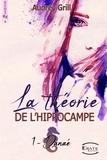 Audrey Grill - La théorie de l'hippocampe - Danaé.