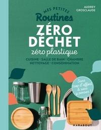 Audrey Grosclaude - Zéro déchet, zéro plastique.