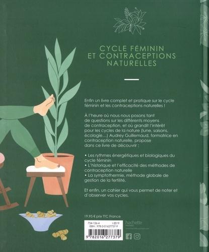 Cycle féminin et contraceptions naturelles. Pour une féminité consciente et épanouie