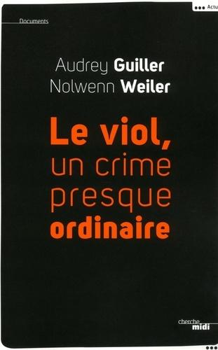 Le viol, un crime presque ordinaire