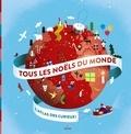 Audrey Guiller - Tous les Noëls du monde - L'atlas des 5-8 ans.