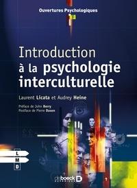 Audrey Heine et Laurent Licata - Introduction à la psychologie interculturelle.