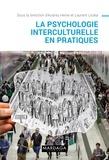 Audrey Heine et Laurent Licata - La psychologie interculturelle en pratiques.