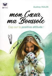 Mon Coeur, ma Boussole - Cap sur la positive attitude!.pdf