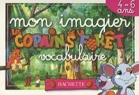 Audrey Izern et Sylvie Fecamp - Mon imagier vocabulaire - 4-6 ans.