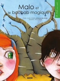 Audrey Jacqmin - Malo et le baobab magique.