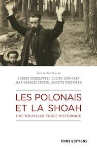 Téléchargement d'ebooks Iphone Les Polonais et la Shoah  - Une nouvelle école historique MOBI 9782271129000