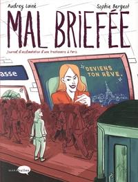 Audrey Lainé et Sophie Bergeot - Mal brieffée - Journal d'acclimatation d'une trentenaire à Paris.