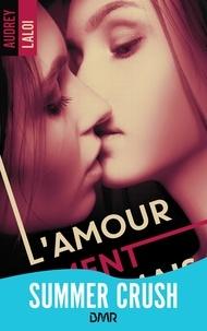 Audrey Laloi - L'amour ne ment jamais.