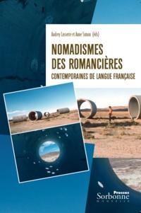 Audrey Lasserre et Anne Simon - Nomadismes des romancières contemporaines de langue française.