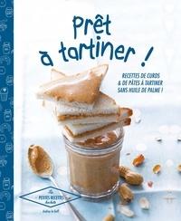 Audrey Le Goff - Prêt à tartiner - 30 recettes de curds & pâtes à tartiner.