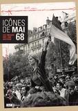 Audrey Leblanc et Dominique Versavel - Icones de mai 68 - Les images ont une histoire.