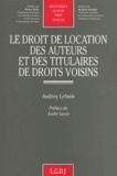 Audrey Lebois - Le droit de location des auteurs et des titulaires de droits voisins.