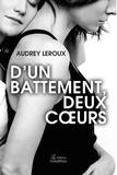 Audrey Leroux - D'un battement, deux coeurs.