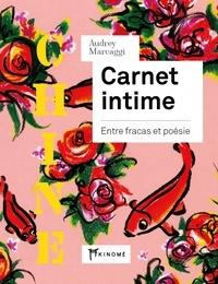 Audrey Marcaggi - Carnet intime Chine - Entre fracas et poésie.