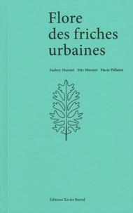 Téléchargement gratuit au format pdf ebooks Flore des friches urbaines 9782365111294